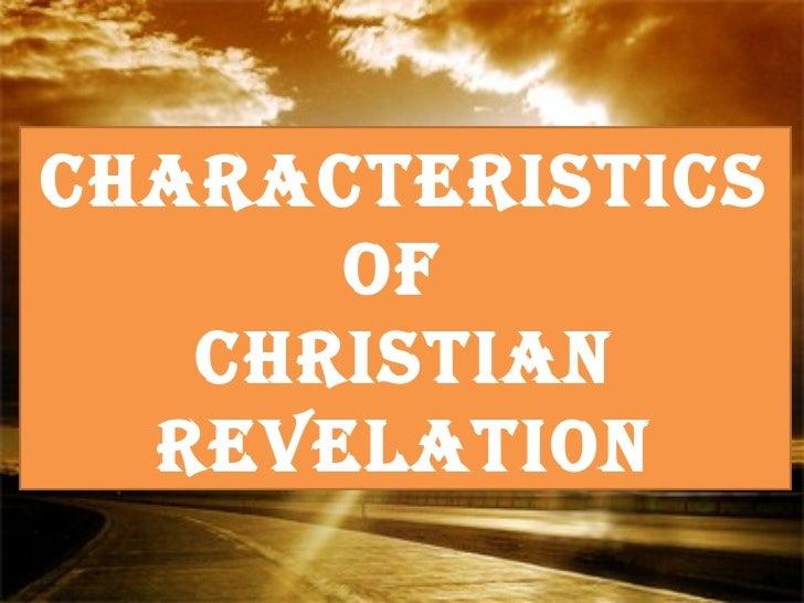 CharaCteristiCs      of   Christian  revelation