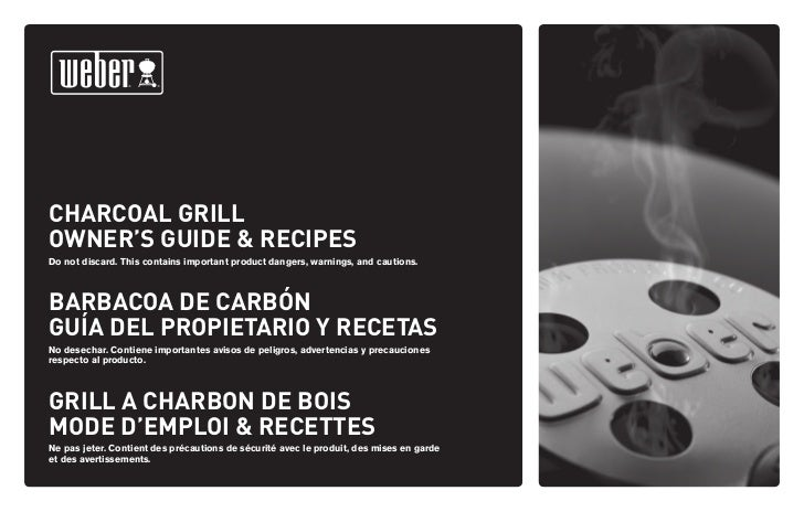 CHARCOAL GRILLOWNER'S GUIDE & RECIPESDo not discard. This contains important product dangers, warnings, and cautions.BARBA...
