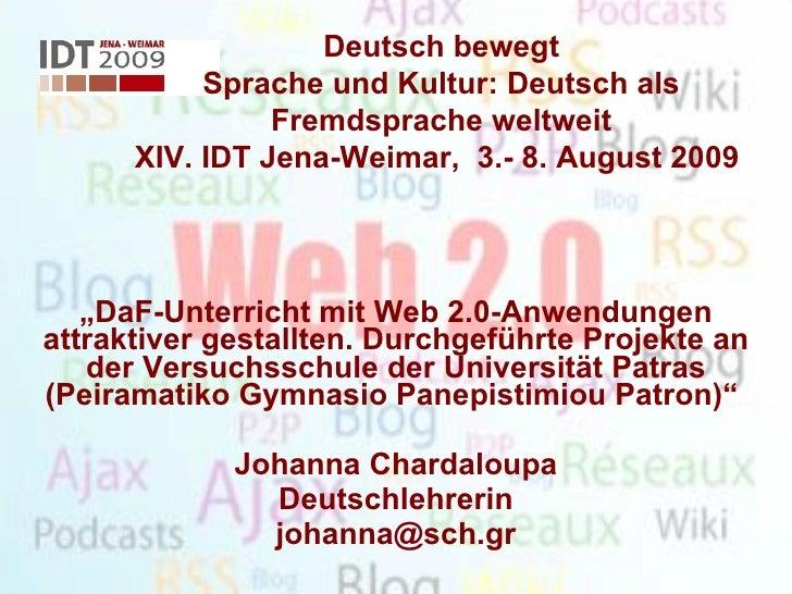 """"""" DaF-Unterricht mit Web 2.0-Anwendungen attraktiver gestallten. Durchgeführte Projekte an der Versuchsschule der Universi..."""