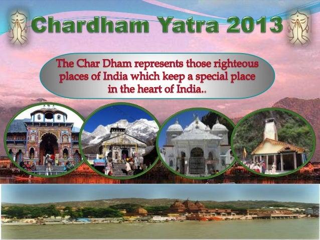 Chardham Yatra 2013                               Gangotri       YamunotriBadrinath        Kedarnath            Red Fort  ...