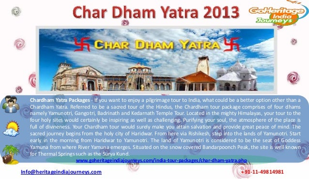 Chardham Yatra Packages - If you want to enjoy a pilgrimage tour to India, what could be a better option other than a   Ch...
