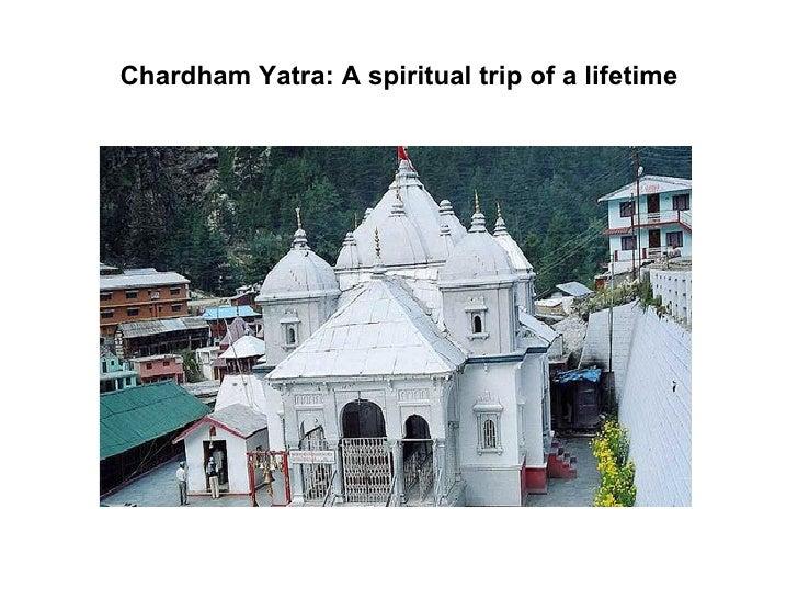 Chardham yatra a spiritual trip of a lifetime