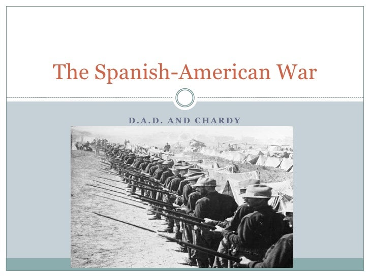 D.A.D. and Chardy<br />The Spanish-American War<br />
