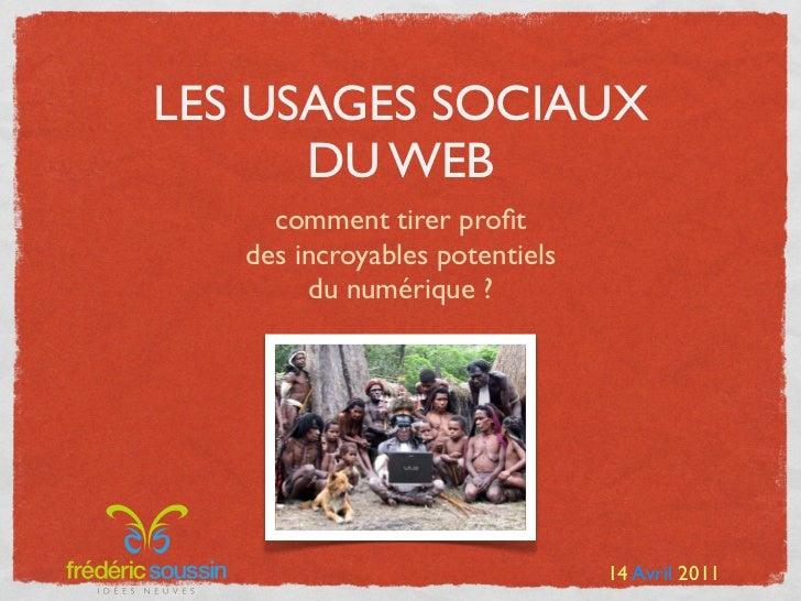 LES USAGES SOCIAUX      DU WEB     comment tirer profit   des incroyables potentiels        du numérique ?                 ...