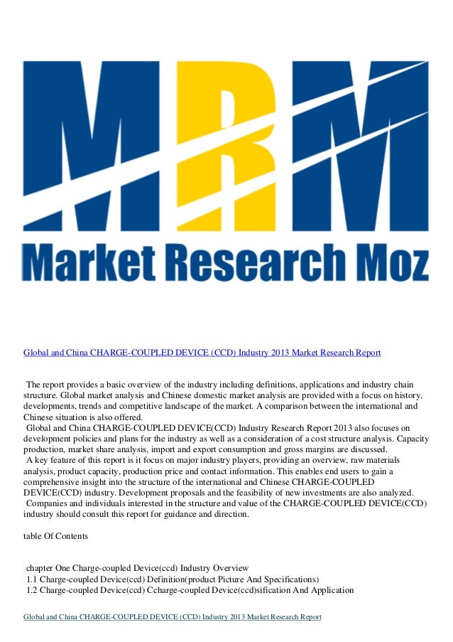 Global and China CHARGE-COUPLED DEVICE (CCD) Industry 2013 Market Research Report The report provides a basic overview of ...