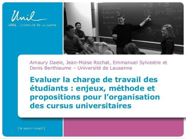Evaluer la charge de travail desétudiants : enjeux, méthode etpropositions pour l'organisationdes cursus universitairesAma...