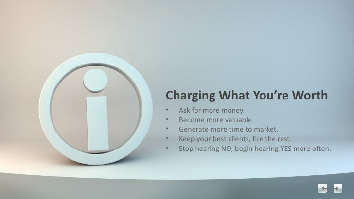 Charging What You're Worth