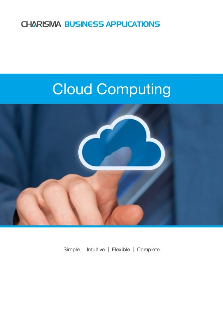 BUSINESS APPLICATIONSCloud Computing Simple | Intuitive | Flexible | Complete