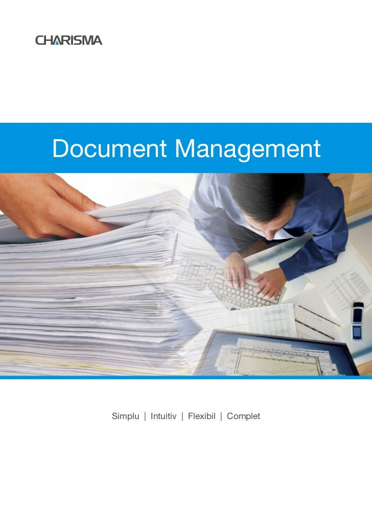 Document Management    Simplu | Intuitiv | Flexibil | Complet