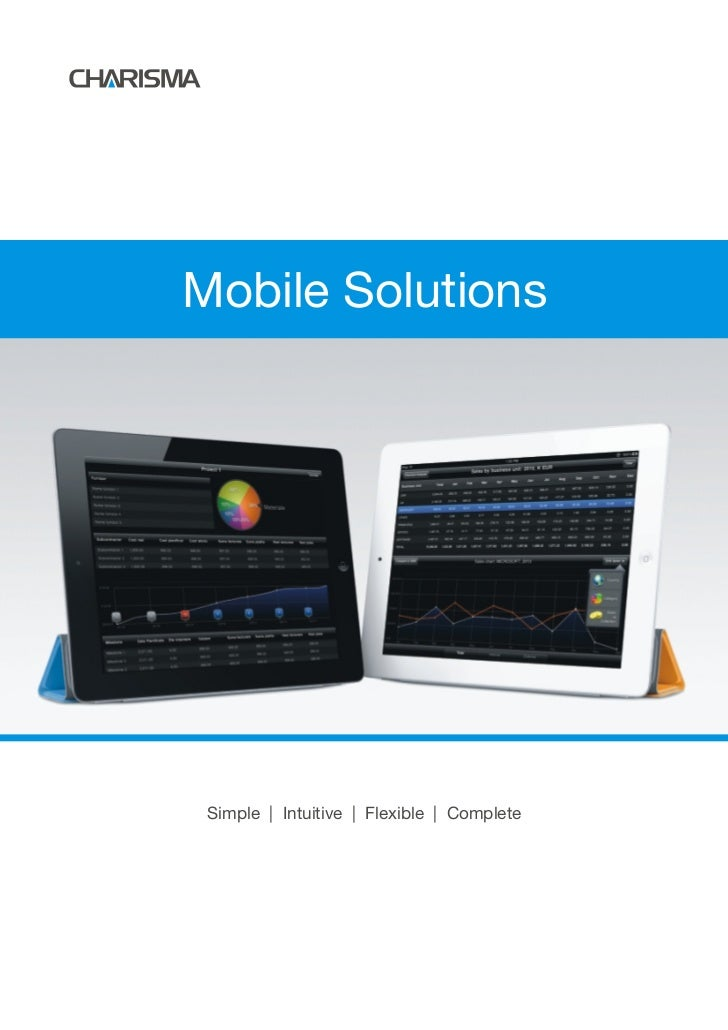 Mobile Solutions Simple | Intuitive | Flexible | Complete