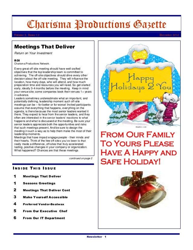 Newsletter 1 Charisma Productions Gazette Volume 2, Issue 12 December 2010 I N S I D E T H I S I S S U E 1 Meetings That D...