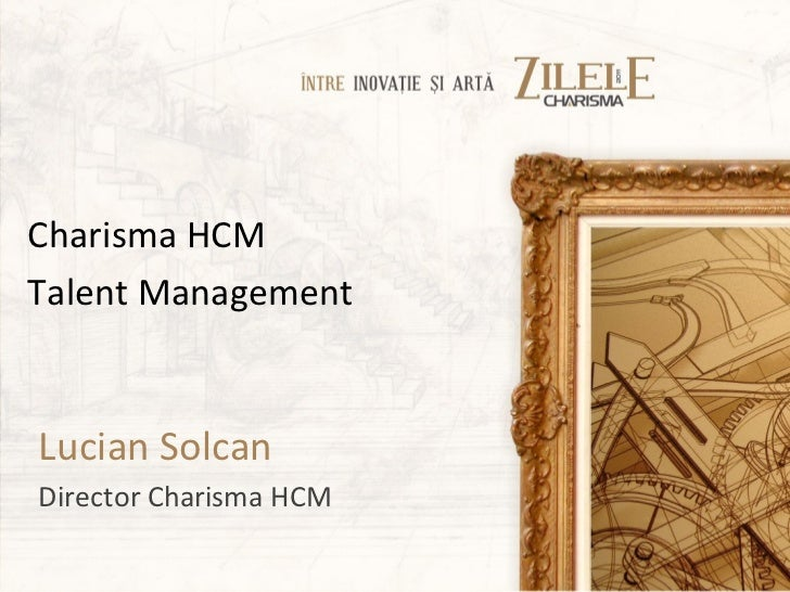 Charisma HCMTalent ManagementLucian SolcanDirector Charisma HCM