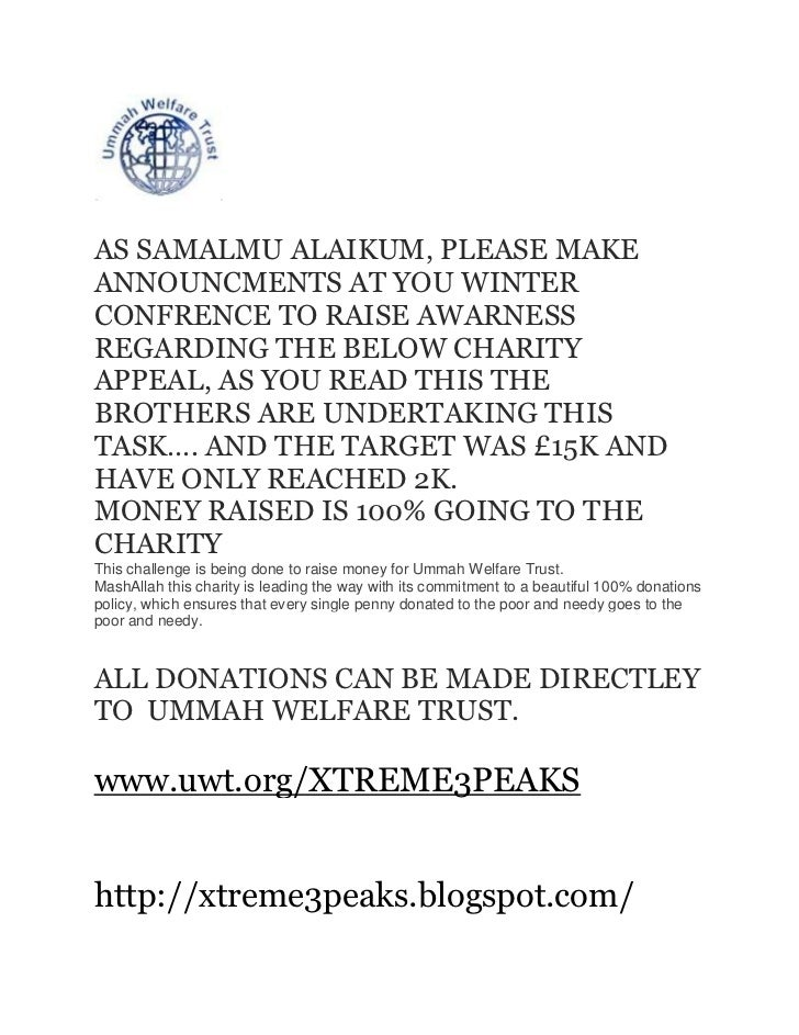 AS SAMALMU ALAIKUM, PLEASE MAKEANNOUNCMENTS AT YOU WINTERCONFRENCE TO RAISE AWARNESSREGARDING THE BELOW CHARITYAPPEAL, AS ...