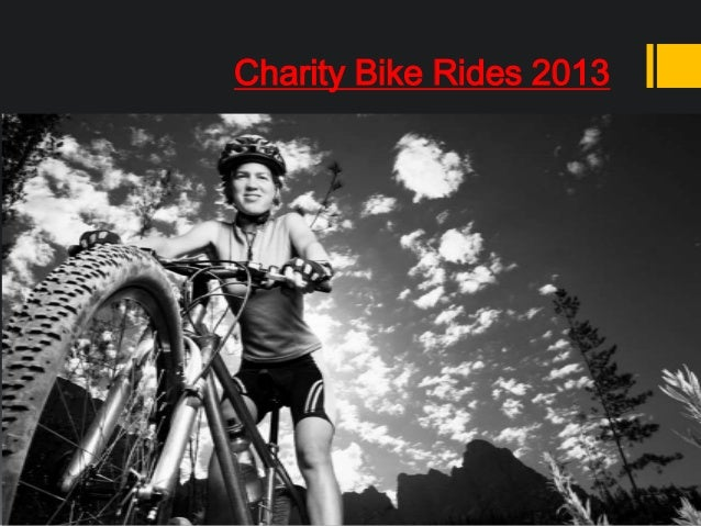 Charity Bike Rides 2013