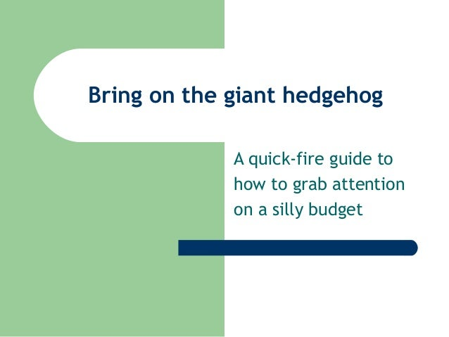 A quick-fire guide to how to grab attention on a budget - South West Group