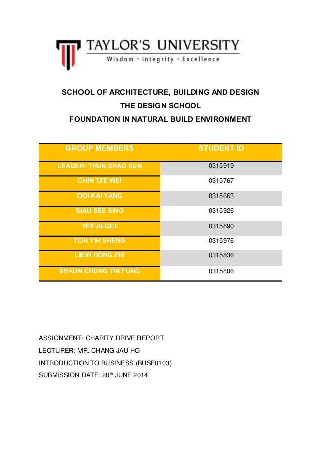 SCHOOL OF ARCHITECTURE, BUILDING AND DESIGN THE DESIGN SCHOOL FOUNDATION IN NATURAL BUILD ENVIRONMENT GROUP MEMBERS STUDEN...