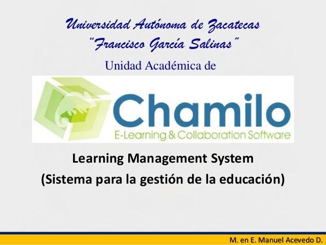 """Universidad Autónoma de Zacatecas """"Francisco García Salinas"""" M. en E. Manuel Acevedo D. Unidad Académica de Agronomía Lear..."""