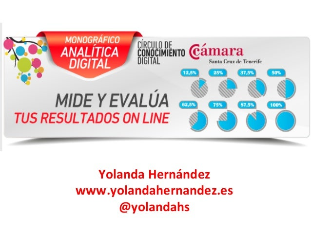 Analítica Digital : Mide y evalua tus resultados online