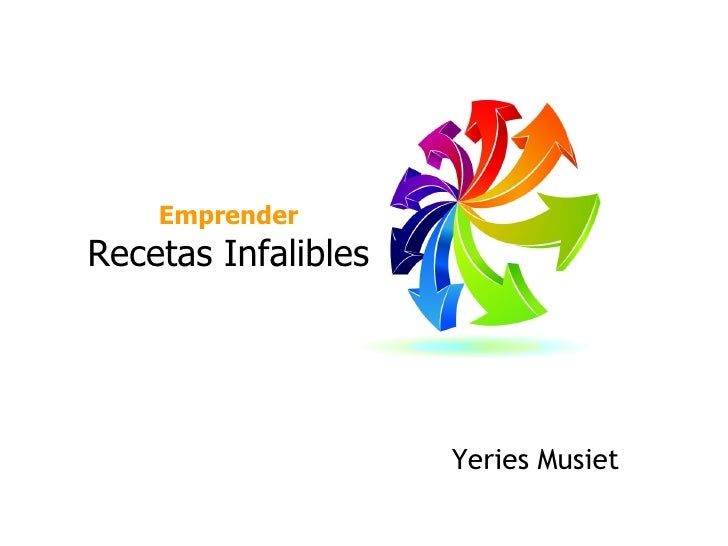 Emprender Recetas Infalibles Yeries Musiet W. Yeries Musiet