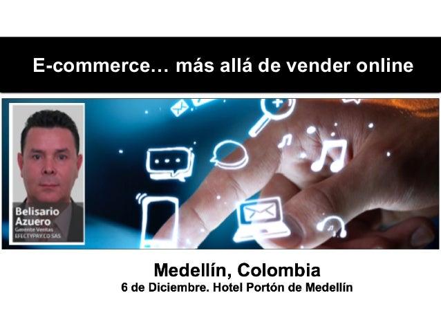 E-commerce… más allá de vender online