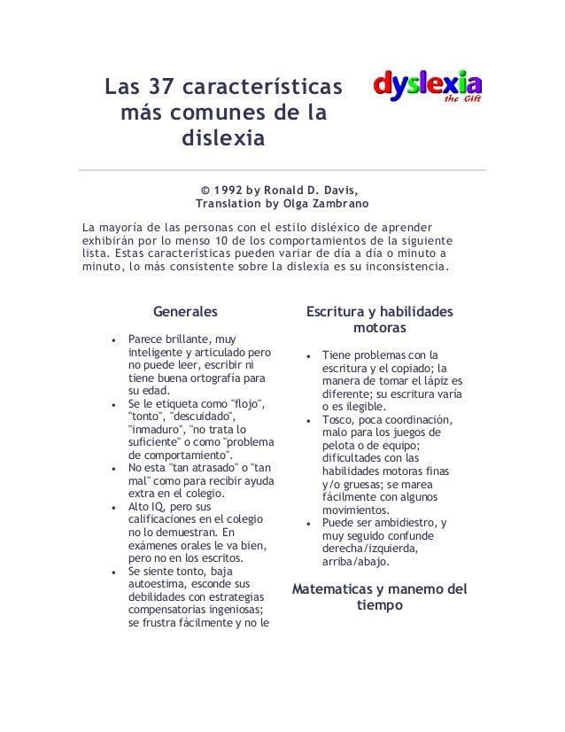 Las 37 características más comunes de la dislexia © 1992 by Ronald D. Davis, Translation by Olga Zambrano La mayoría de la...