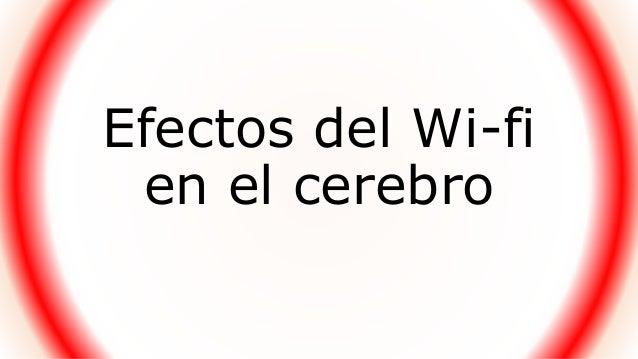 Efectos del Wi-fi en el cerebro