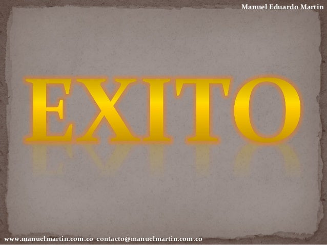 Manuel Eduardo Martin www.manuelmartin.com.co contacto@manuelmartin.com.co