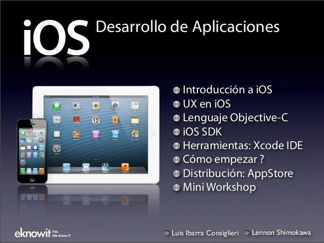 iOS           Desarrollo de Aplicaciones                           Introducción a iOS                           UX en iOS ...