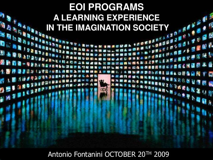 A Learning experience in the Imagination Society
