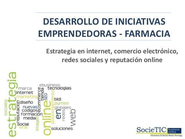 Iniciativas emprendedoras sector farmacia
