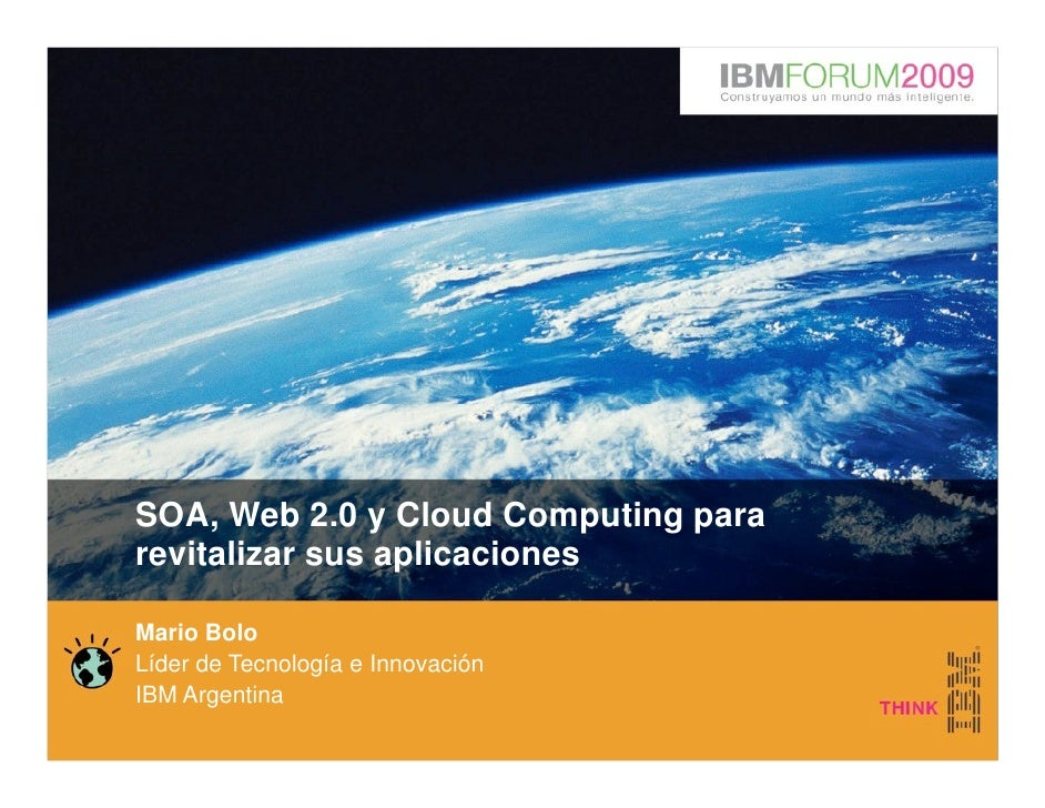 Charla IBM Soa Web 2.0 Cloud Computing   M Bolo