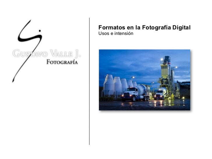 Formatos en la Fotografía Digital