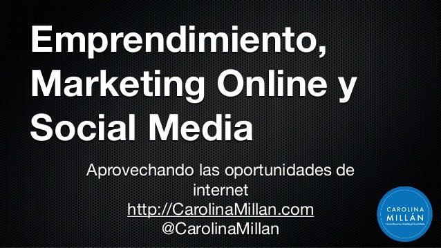 Emprendimiento Social Media, Buenas y Malas Prácticas