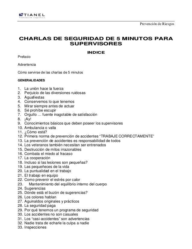 Prevención de Riesgos  CHARLAS DE SEGURIDAD DE 5 MINUTOS PARA SUPERVISORES Prefacio  INDICE  Advertencia Cómo servirse de ...
