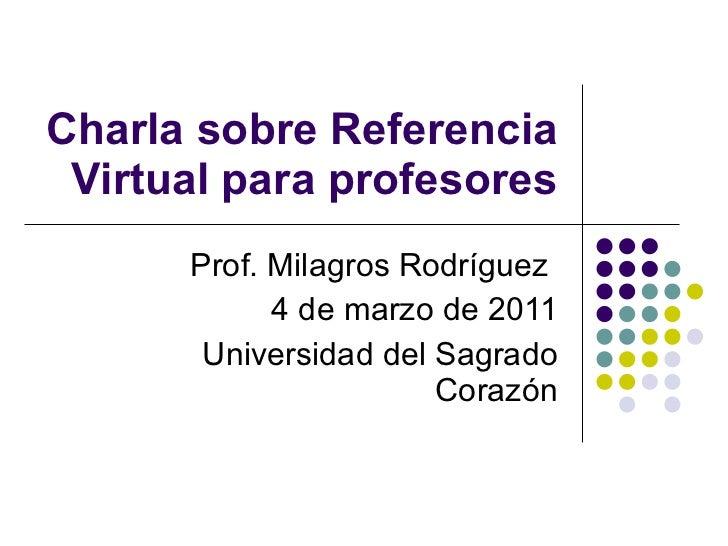 Charla sobre referencia virtual para profesores usc