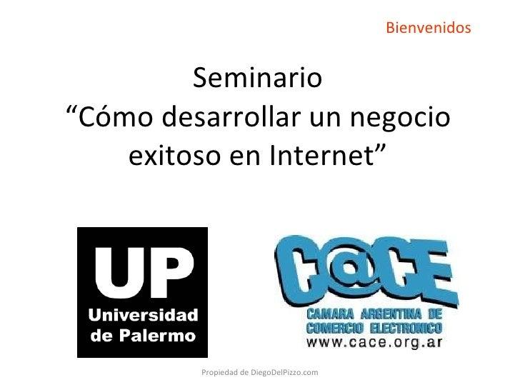 """Seminario """"Como desarrollar un negocio exitoso en internet"""" Universidad de Palermo - Buenos Aires -Argentina - Abril 2010"""