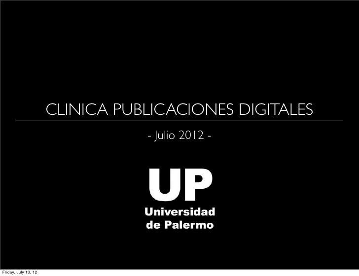 CLINICA PUBLICACIONES DIGITALES                                 - Julio 2012 -Friday, July 13, 12