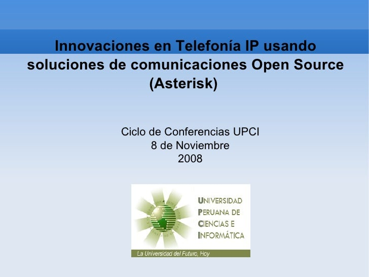 Charla Asterisk - UPCI
