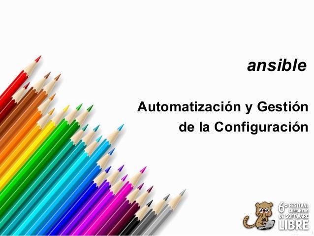 Ansible para Gestión de la configuración y Automatización