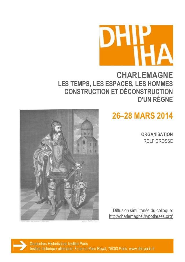 Deutsches Historisches Institut Paris Institut historique allemand, 8 rue du Parc-Royal, 75003 Paris, www.dhi-paris.fr CHA...