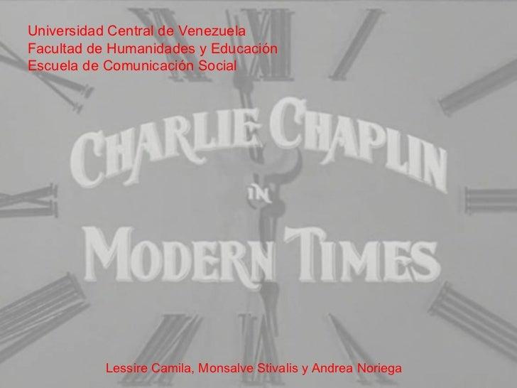 Universidad Central de Venezuela Facultad de Humanidades y Educación Escuela de Comunicación Social Lessire Camila, Monsal...