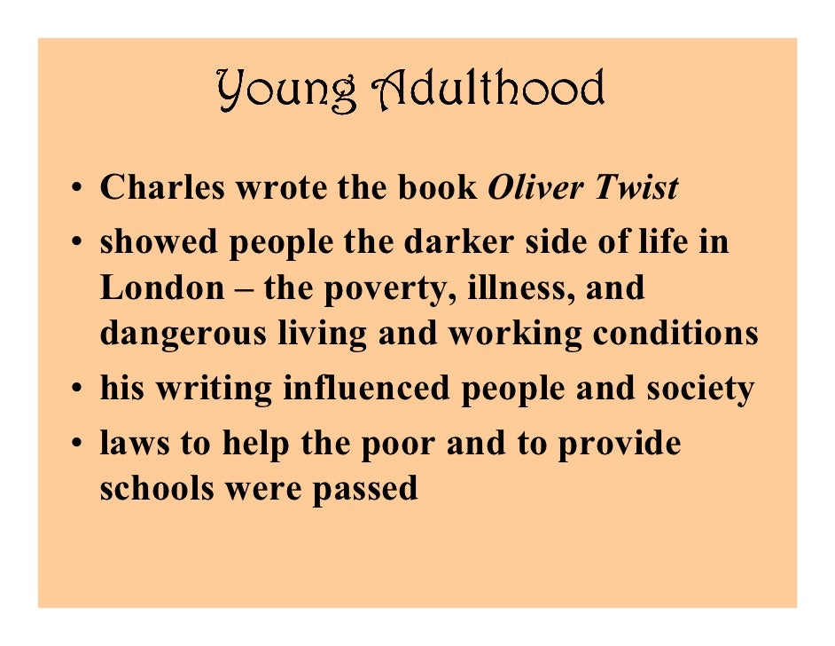 Charles Dickens Young Young Adulthood • Charles