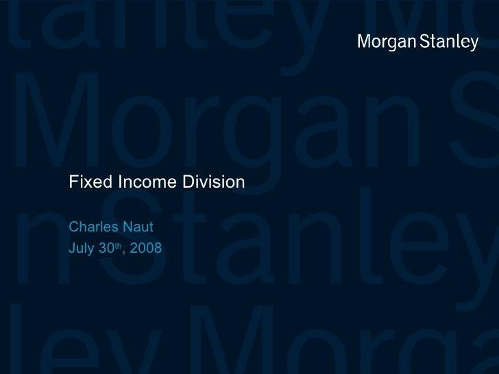 Morgan Stanley Fixed Income Internship Presentation