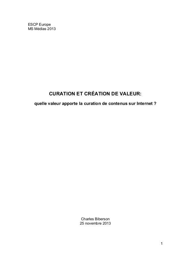ESCP Europe MS Médias 2013  CURATION ET CRÉATION DE VALEUR: quelle valeur apporte la curation de contenus sur Internet ?  ...