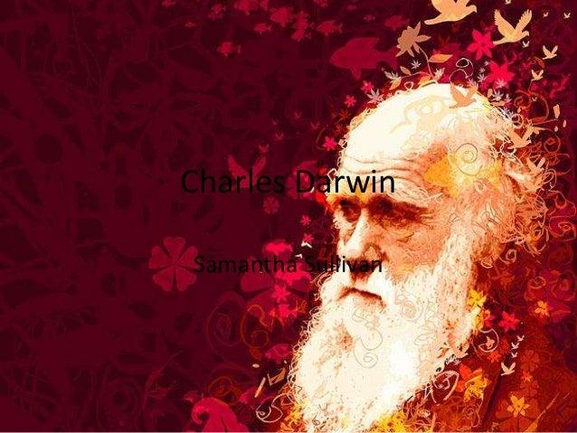 Charles Darwin Samantha Sullivan