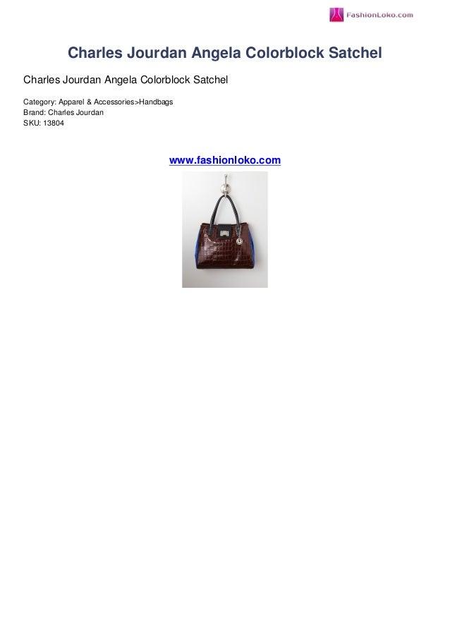 Charles Jourdan Angela Colorblock SatchelCharles Jourdan Angela Colorblock SatchelCategory: Apparel & Accessories>Handbags...