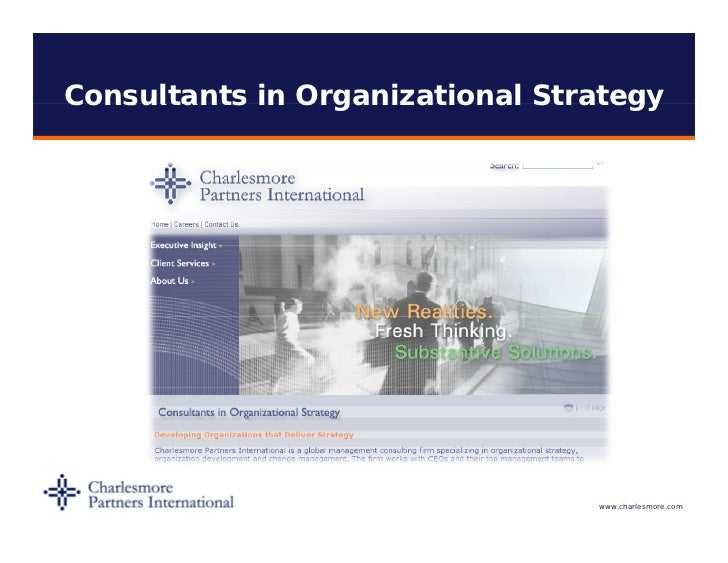 Consultants in Organizational Strategy                                 www.charlesmore.com