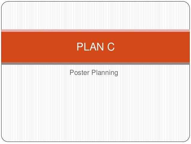 PLAN C Poster Planning