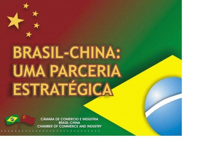 Introdução• 1949 – Fundação da República Popular da China• 1974 – Brasil e China estabelecem relações diplomáticas• 1978 –...