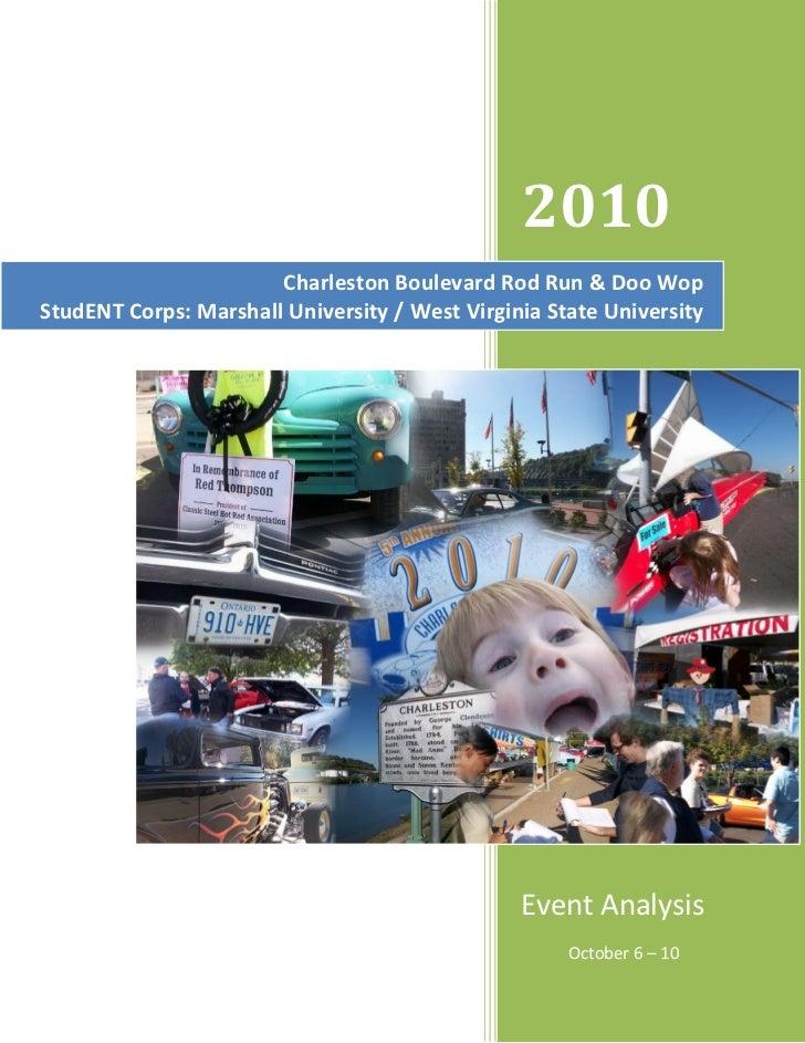 2010                       Charleston Boulevard Rod Run & Doo WopStudENT Corps: Marshall University / West Virginia State ...